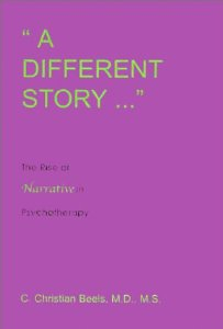 A Different Story: The Rise of Narrative in Psychotherapy
