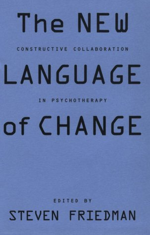 The New Language of Change: Constructive Collaboration in Psychotherapy