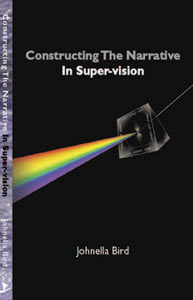 Constructing the Narrative In Supervision