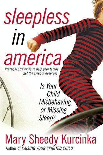 Sleepless in America: Is Your Child Misbehaving…or Missing Sleep?